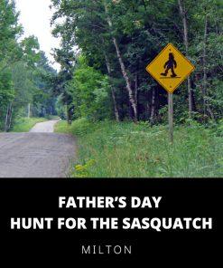 Hunt for the Sasquatch